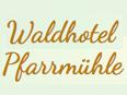Waldhotel Pfarrmühle