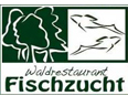 Waldrestaurant Fischzucht